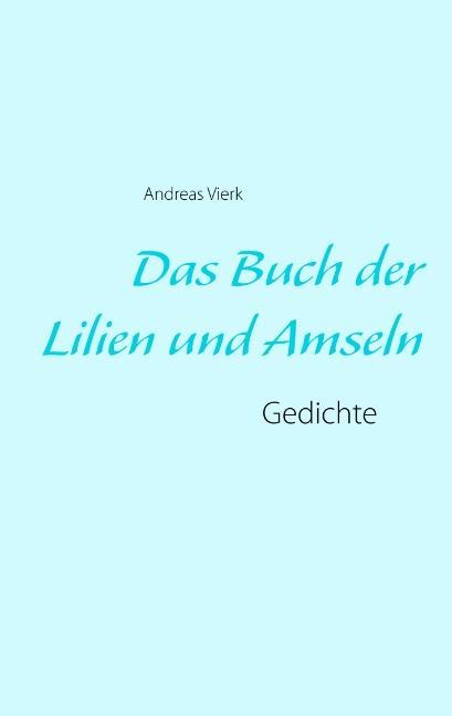 Cover-Bild Das Buch der Lilien und Amseln