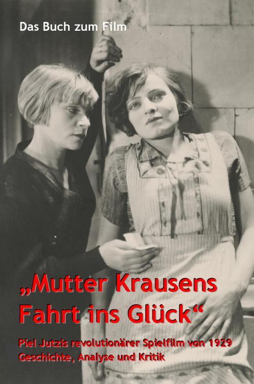 """Cover-Bild Das Buch zum Film """"Mutter Krausens Fahrt ins Glück"""""""
