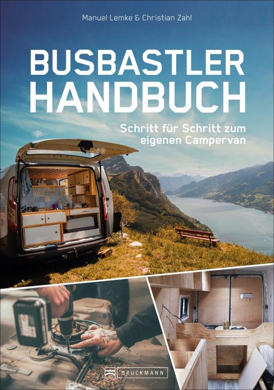 Cover-Bild Das Busbastler Handbuch