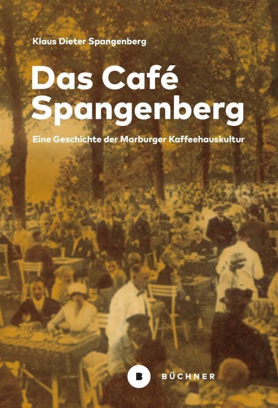 Cover-Bild Das Café Spangenberg