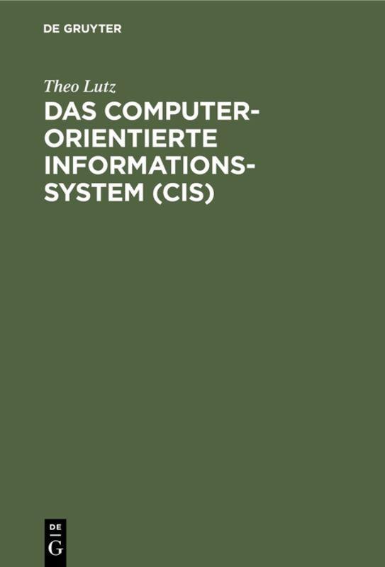 Cover-Bild Das computerorientierte Informationssystem (CIS)
