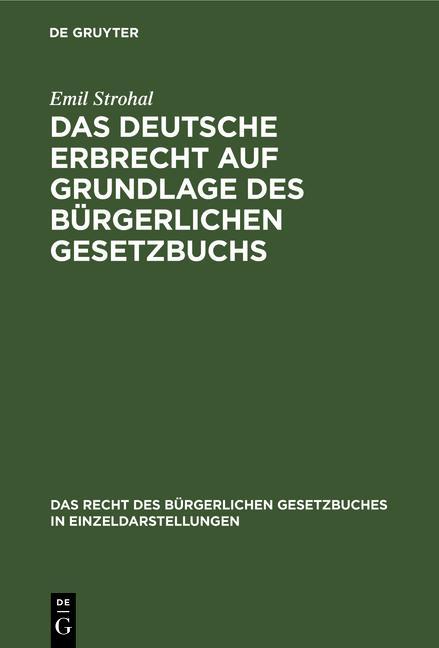 Cover-Bild Das deutsche Erbrecht auf Grundlage des Bürgerlichen Gesetzbuchs