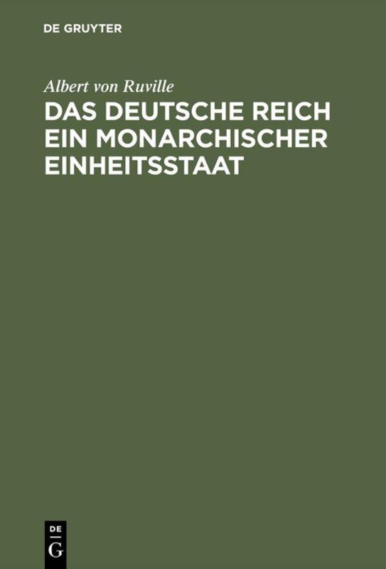 Cover-Bild Das Deutsche Reich ein monarchischer Einheitsstaat