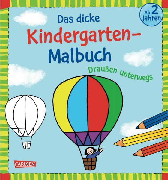 Cover-Bild Das dicke Kindergarten-Malbuch: Draußen unterwegs