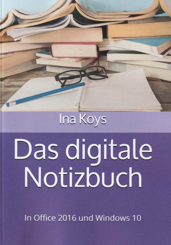 Cover-Bild Das digitale Notizbuch