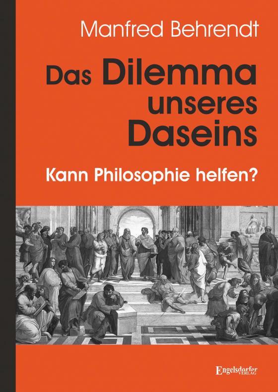 Cover-Bild Das Dilemma unseres Daseins