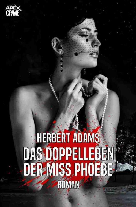 Cover-Bild DAS DOPPELLEBEN DER MISS PHOEBE