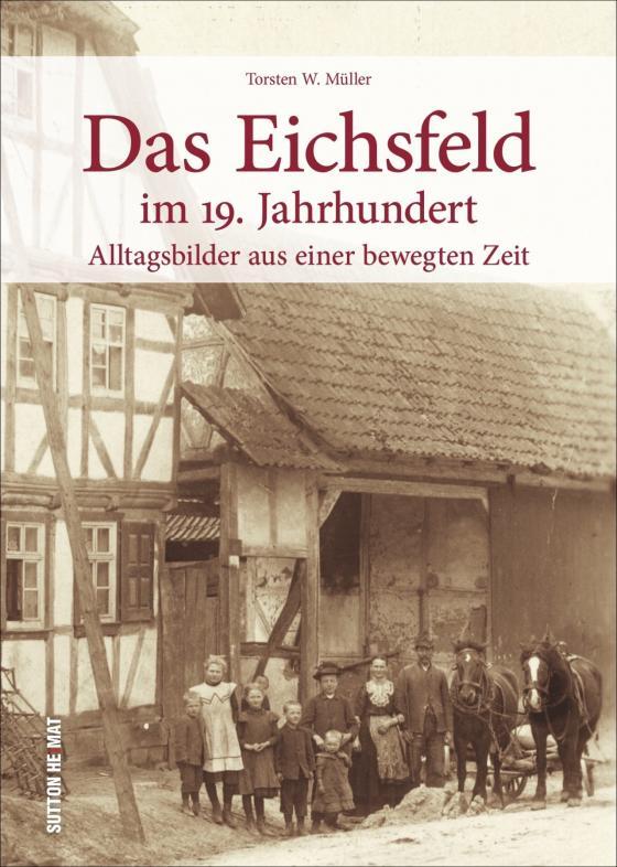Cover-Bild Das Eichsfeld im 19. Jahrhundert