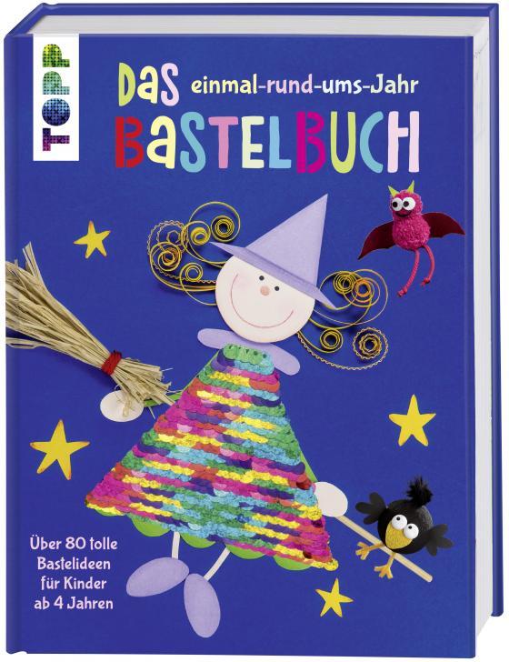 Cover-Bild Das einmal-rund-ums-Jahr Bastelbuch