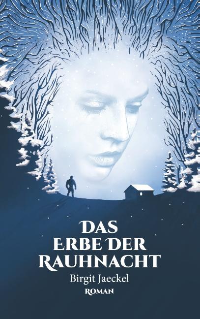 Cover-Bild Das Erbe der Rauhnacht
