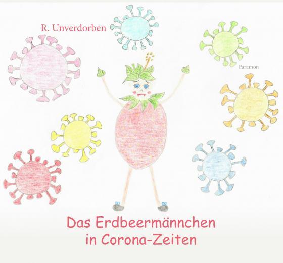Cover-Bild Das Erdbeermännchen in Corona-Zeiten
