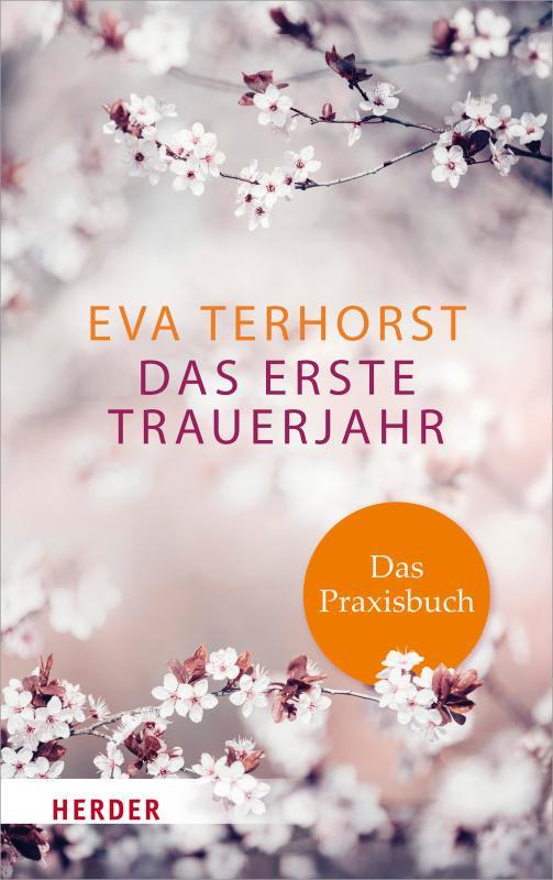 Cover-Bild Das erste Trauerjahr - das Praxisbuch
