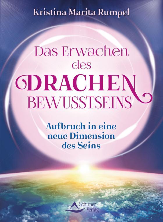 Cover-Bild Das Erwachen des Drachenbewusstseins