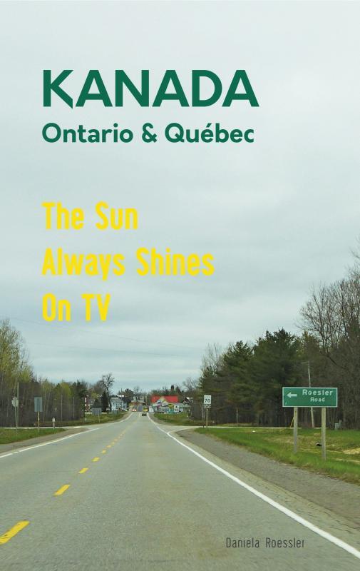 Cover-Bild Das etwas andere Reisebuch Kanada Ost - Ontario & Québec: Reiseführer und Road-Trip mit echten Fotos, Erfahrungen und Tipps.