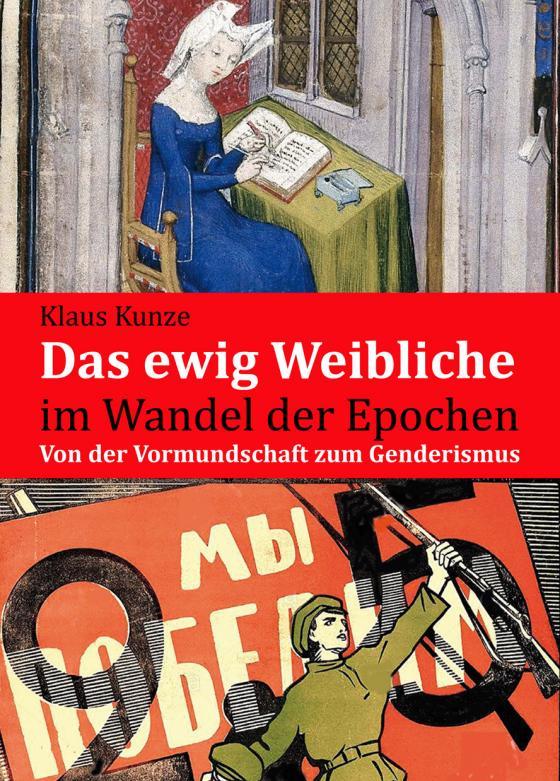 Cover-Bild Das ewig Weibliche im Wandel der Epochen