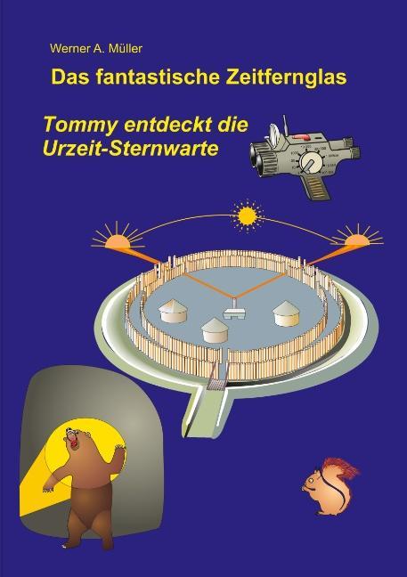 Cover-Bild Das fantastische Zeitfernglas