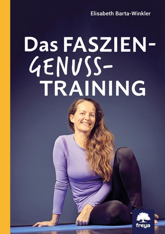 Cover-Bild Das Faszien-Genuss-Training