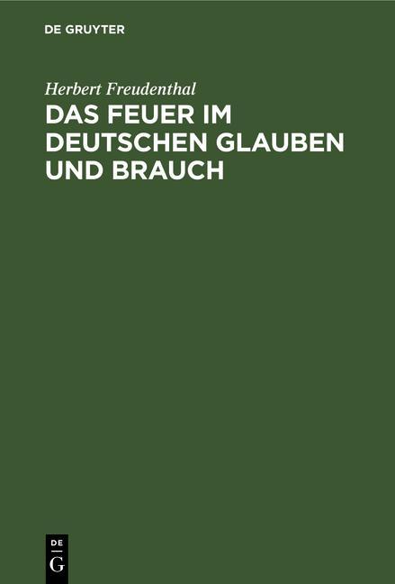 Cover-Bild Das Feuer im deutschen Glauben und Brauch