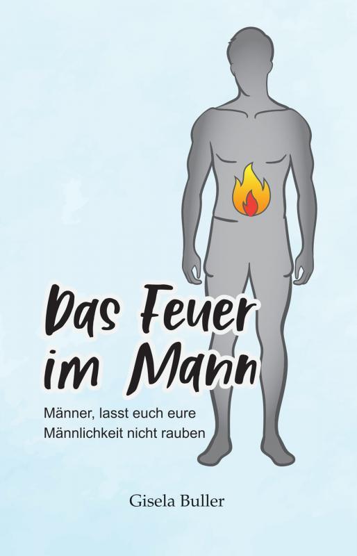 Cover-Bild Das Feuer im Mann
