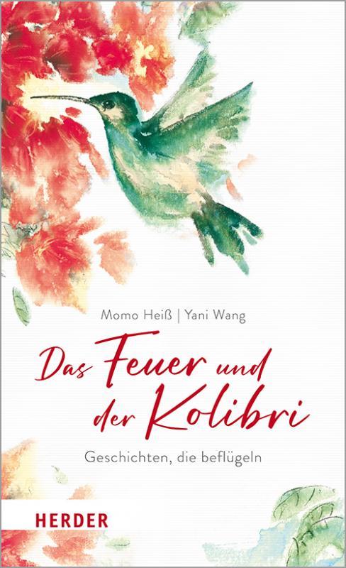 Cover-Bild Das Feuer und der Kolibri