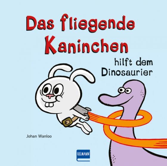 Cover-Bild Das fliegende Kaninchen rettet den Dino (Bd.2)