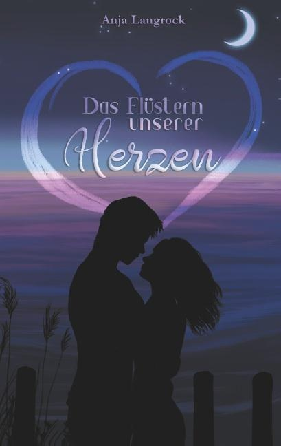 Cover-Bild Das Flüstern unserer Herzen