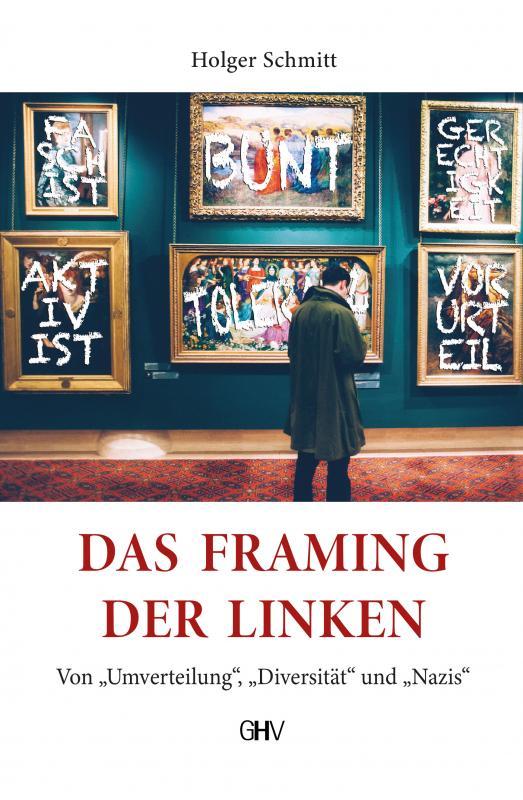 Cover-Bild Das Framing der Linken
