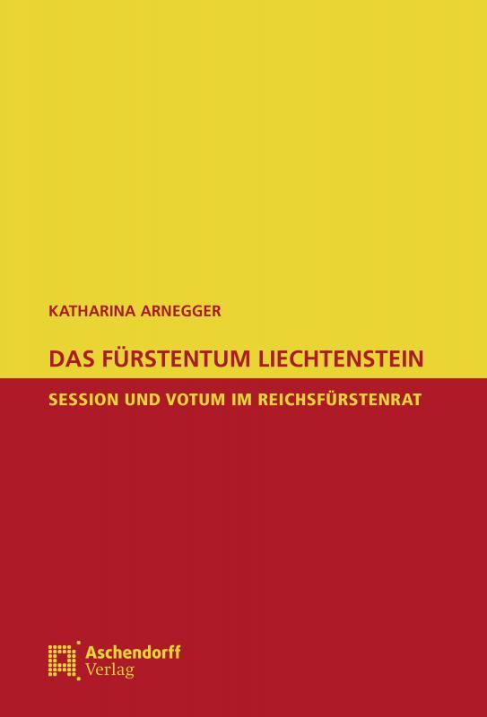 Cover-Bild Das Fürstentum Liechtenstein