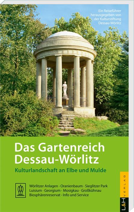 Cover-Bild Das Gartenreich Dessau-Wörlitz