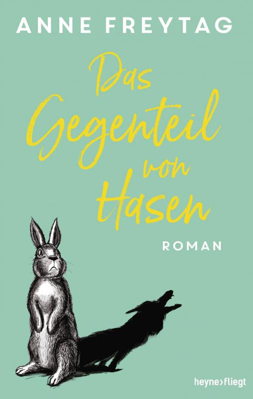 Cover-Bild Das Gegenteil von Hasen