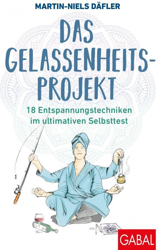 Cover-Bild Das Gelassenheitsprojekt
