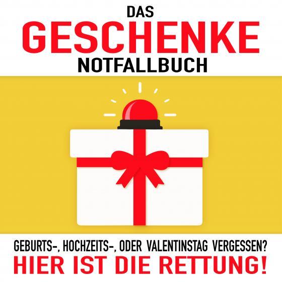 Cover-Bild Das Geschenke-Notfallbuch