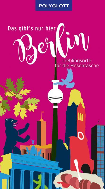 Cover-Bild Das gibt's nur hier Berlin