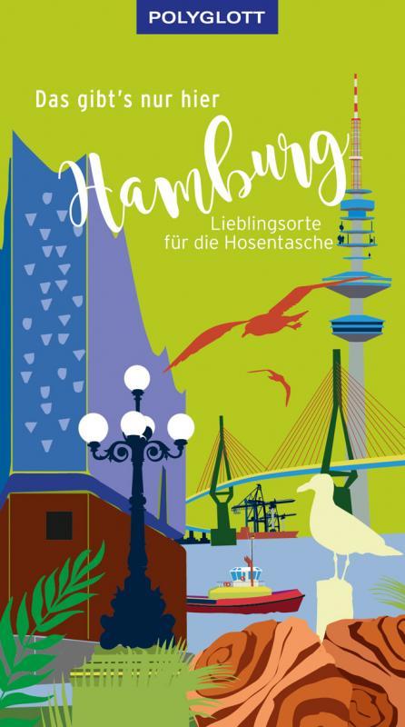 Cover-Bild Das gibt's nur hier Hamburg