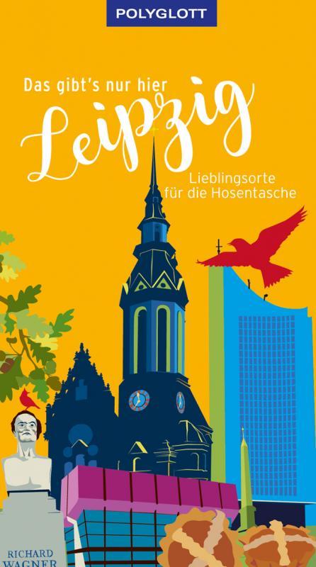 Cover-Bild Das gibt's nur hier Leipzig