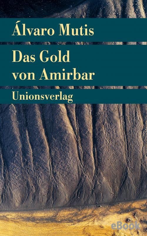 Cover-Bild Das Gold von Amirbar