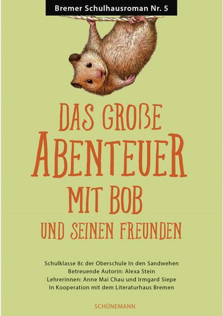 Cover-Bild Das große Abenteuer mit Bob und seinen Freunden
