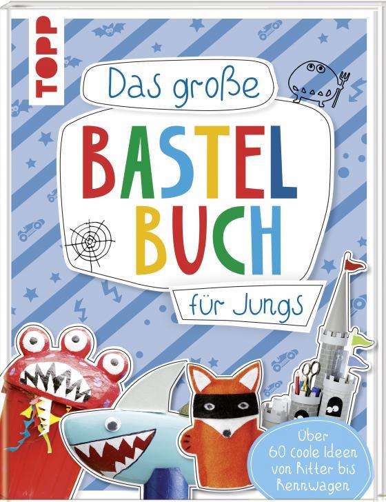 Cover-Bild Das große Bastelbuch für Jungs