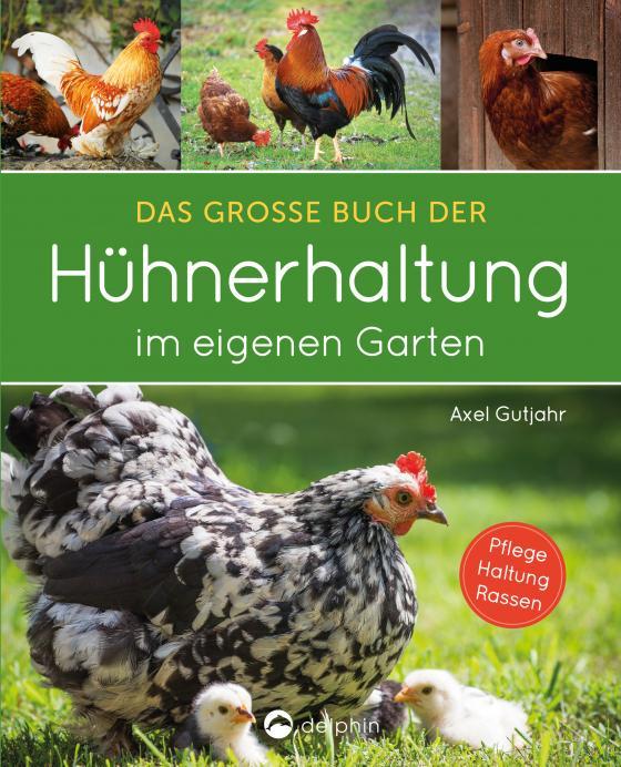Cover-Bild Das große Buch der Hühnerhaltung im eigenen Garten