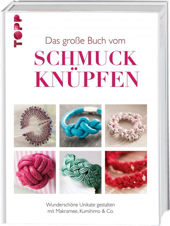 Cover-Bild Das große Buch vom Schmuck knüpfen