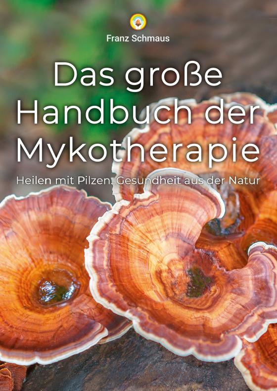 Cover-Bild Das große Handbuch der Mykotherapie