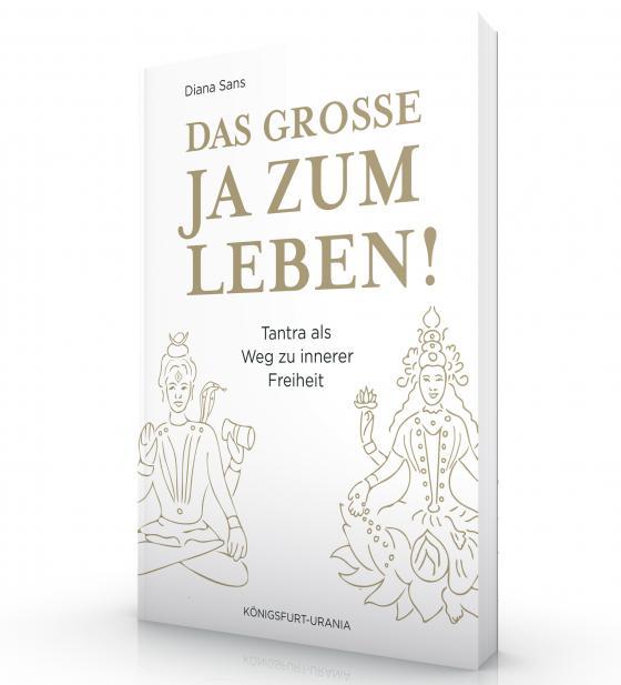 Cover-Bild Das große JA zum Leben!