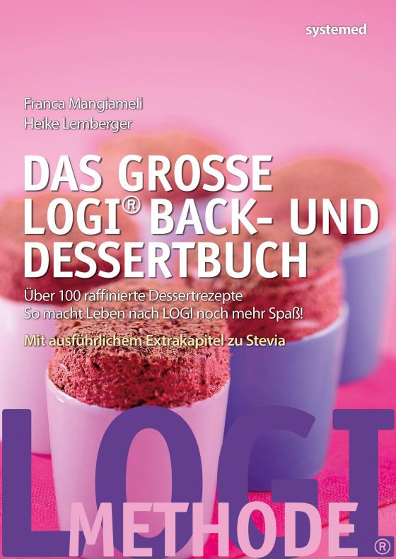 Cover-Bild Das große LOGI Back- und Dessertbuch