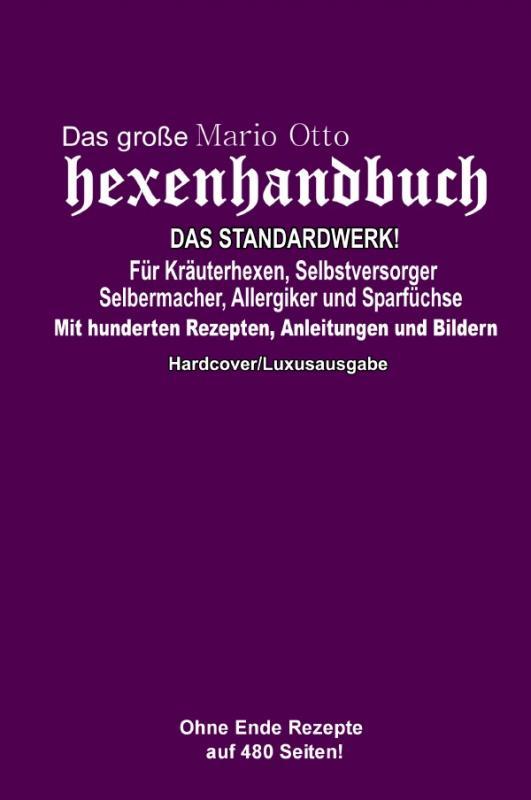 Cover-Bild Das große Mario Otto Hexenhandbuch - DAS STANDARDWERK!