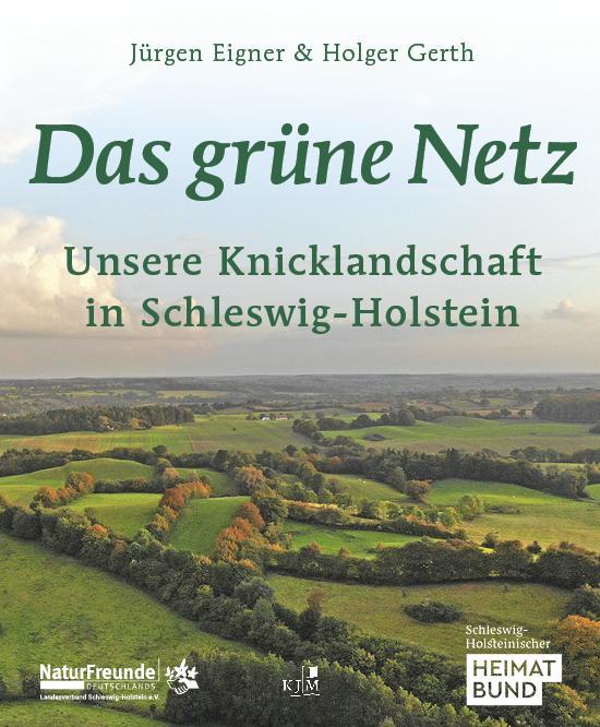 Cover-Bild Das grüne Netz. Unsere Knicklandschaft in Schleswig-Holstein