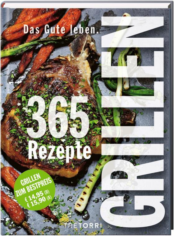 Cover-Bild Das Gute leben - Grillen