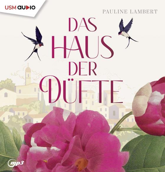 Cover-Bild Das Haus der Düfte