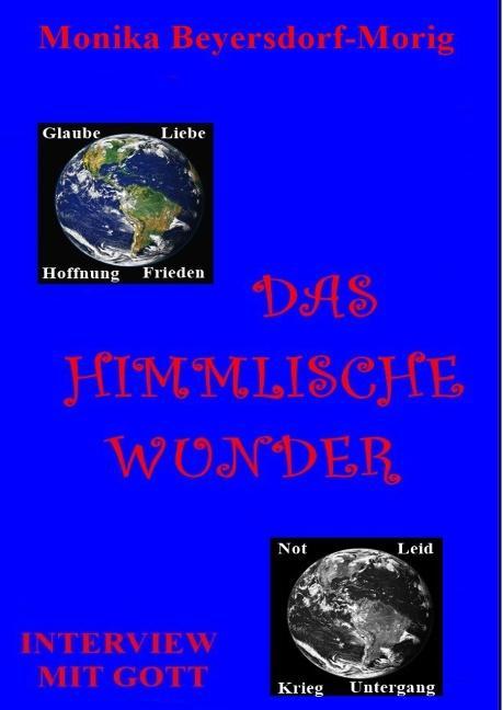 Cover-Bild Das himmlische Wunder