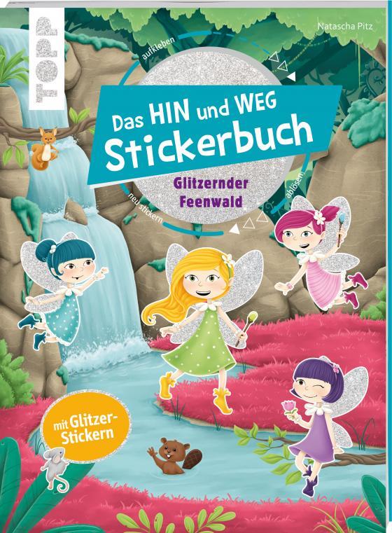 Cover-Bild Das Hin-und-weg-Stickerbuch. Glitzernder Feenwald