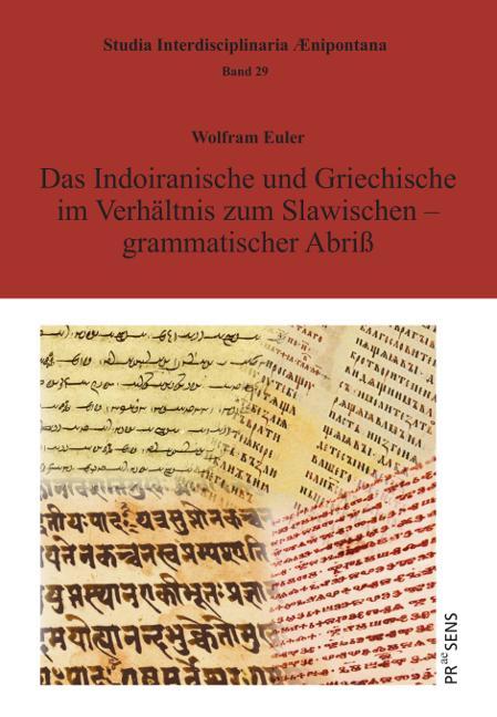 Cover-Bild Das Indoiranische und Griechische im Verhältnis zum Slawischen – grammatischer Abriß